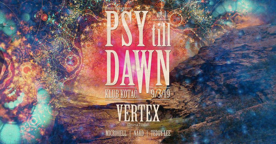 Psy Till Dawn Vol. 1: Vertex