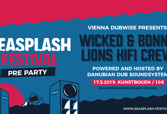 Seasplash pre-party Vienna / DUbwise #14 with Wicked & Bonny, Lion's HiFi